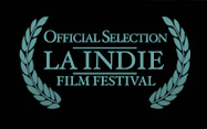 Official Selection LA INDIE Film Festival